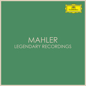 Mahler - Legendary Recordings by Gustav Mahler