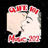 Life 101 Music 202 by Winfield Marine