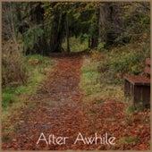 After Awhile de Various Artists