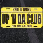 Up 'N Da Club by 2nd II None