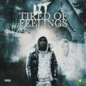 Tired Of Feelings by Lit