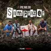 Pic Nic do Samprazer: Filme Triste (Ao Vivo) von Samprazer