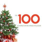 Die 100 schönsten Weihnachtslieder von Various Artists