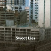 Sweet Lies by Various Artists
