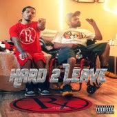 Hard 2 Leave von BrownieRogue