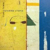 Entering Utopia de TuneTown