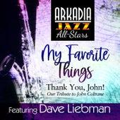 My Favorite Things (feat. Vic Juris, Jamey Haddad & Tony Marino) (Grammy Nominated) by Arkadia Jazz All-Stars