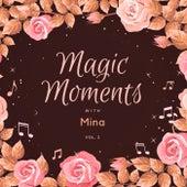 Magic Moments with Mina, Vol. 2 by Mina