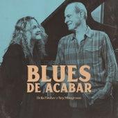 Blues de Acabar by Delia Fischer