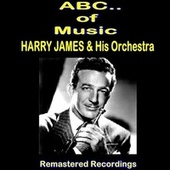 Harry James & His Orchestra by Various Artists