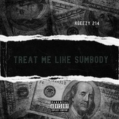 Tink Treat Me Like Sumbody Remix by Kgeezy