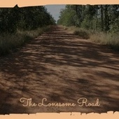 The Lonesome Road de Various Artists
