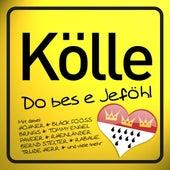 Kölle Do Bes E Jeföhl von Various Artists