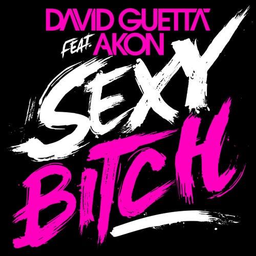 Sexy Bitch von David Guetta