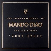 The Malevolence Of Mando Diao by Mando Diao