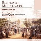 Beethoven & Mendelssohn Violin Concertos von Monica Huggett