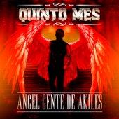 Angel Gente de Akiles by Quinto Mes