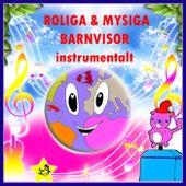 Roliga & Mysiga Barnvisor (Instrumental) by Tomas Blank