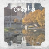 Three Days Out Of Omaha de Various Artists