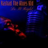 Do It Right de Rashad the Blues Kid