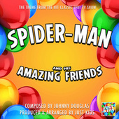 Spider-Man And His Amazing Friends Main Theme (From