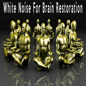 White Noise For Brain Restoration by Color Noise Therapy