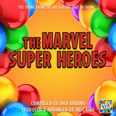 The Marvel Super Heroes Main Theme (From