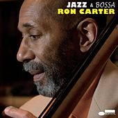 Jazz & Bossa de Ron Carter