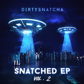 Snatched, Vol. 2 by DirtySnatcha
