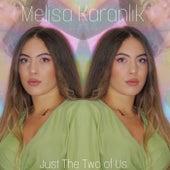 Just The Two of Us (Demo) de Melisa Karanlik