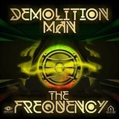 The Frequency by Demolition Man