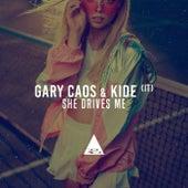 She Drives Me de Gary Caos