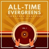 All-Time Evergreens (Together Forever), Vol. 1 by Various Artists