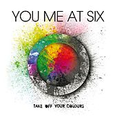 Take Off Your Colours de You Me At Six