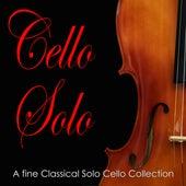 Cello Solo: A fine Classical Solo Cello Collection by Cello Music DEA Channel