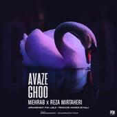 Avaze Ghoo (feat. Reza Mirtaheri) by Mehrab