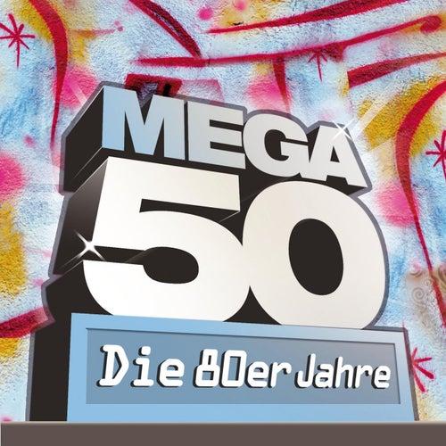 Mega 50 - Die 80er Jahre von Various Artists