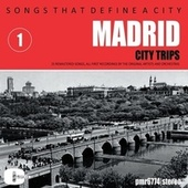 Songs That Define a City: Madrid, Volume 1 de Various Artists