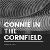 Connie in the Cornfield by Various Artists