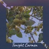 Tonight Carmen de Various Artists