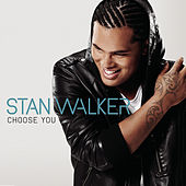 Choose You de Stan Walker