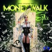 Money Walk by Spice
