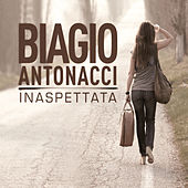 Inaspettata by Biagio Antonacci