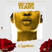 Dry Your Tears de Gyptian