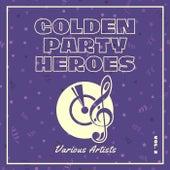 Golden Party Heroes, Vol. 2 von Various Artists