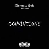 Convinzione by Dream
