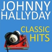 Classic hits de Johnny Hallyday