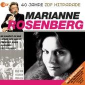 Das beste aus 40 Jahren Hitparade von Marianne Rosenberg