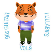 90s Guitar Lullabies, Vol. 9 by The Cat and Owl