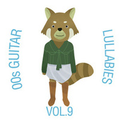 00s Guitar Lullabies, Vol. 9 by The Cat and Owl